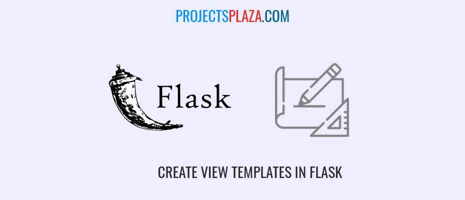 how-to-create-view-templates-in-flask