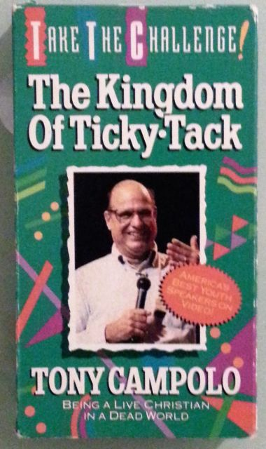 Kingdom of Ticky Tack – Tony Campolo