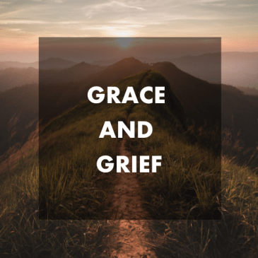 Grace and Grief Call for Lifelines