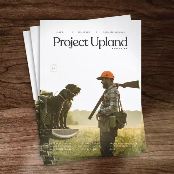 Project Upland Magazine volume One Issue One