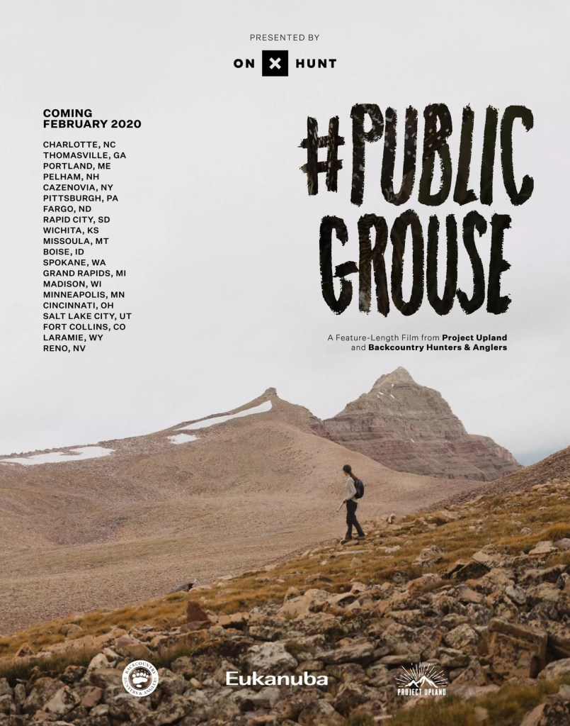 The flyer of the 2020 #PublicGrouse film tour with Backcountry hunters and anglers.