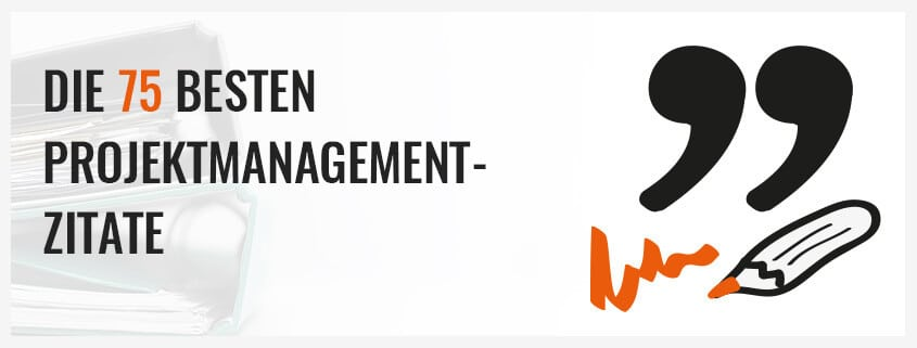 Besten Projektmanagement Zitate