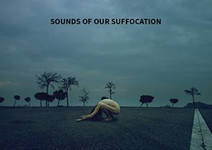 Project Sounds of Our Suffocation by Anna Bresoli in Projekteria [Art Gallery ]
