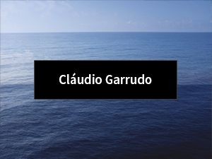 Click here to go to Projekteria [Art Gallery] - Artists - Cláudio Garrudo