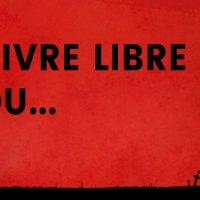 Vivre libre ou mourir - Bérurier Noir - VIVEZ !