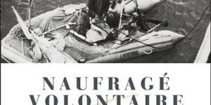 Naufragé volontaire – Alain Bombard