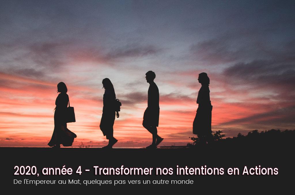 2020 une année 4 – Transformer nos intentions en Actions