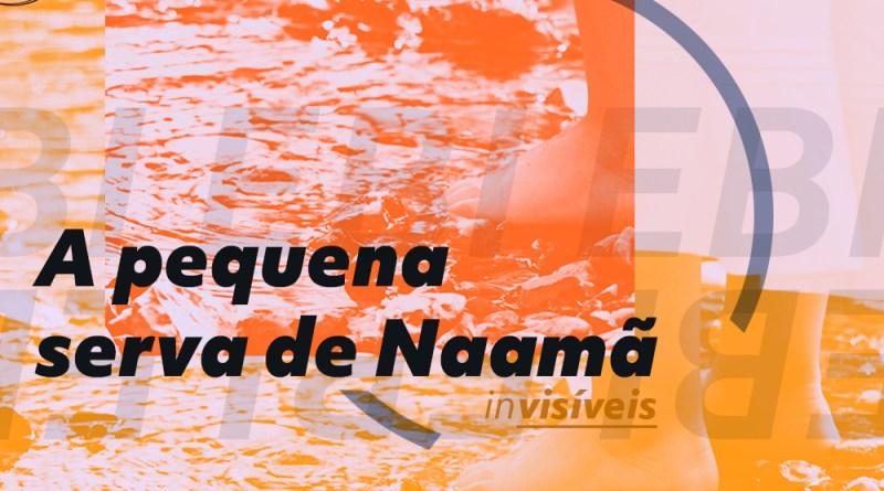 Estudo Bíblico sobre a Serva de Naamã (2 Reis 5:1-19). Imagem: pés de duas pessoas à beira de um rio