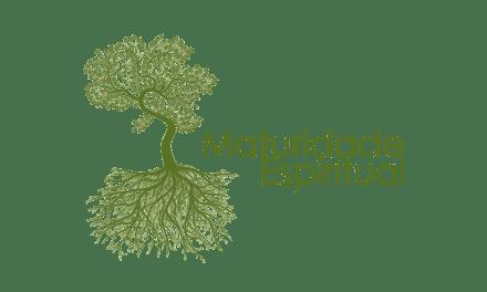 O que é Maturidade Espiritual?