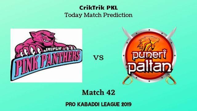 jaipur vs pune match42 - Jaipur Pink Panthers vs Puneri Paltan Today Match Prediction - PKL 2019
