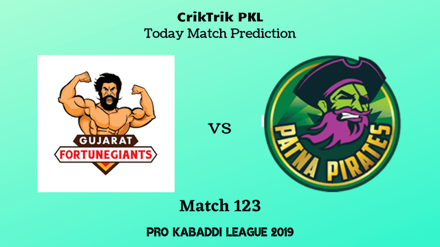 gujarat vs patna match123 prediction - Gujarat Fortunegiants vs Patna Pirates Today Match Prediction - PKL 2019