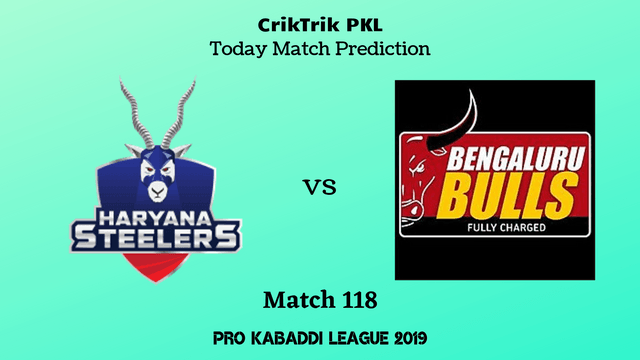 haryana vs bengaluru match118 prediction - Haryana Steelers vs Bengaluru Bulls Today Match Prediction - PKL 2019