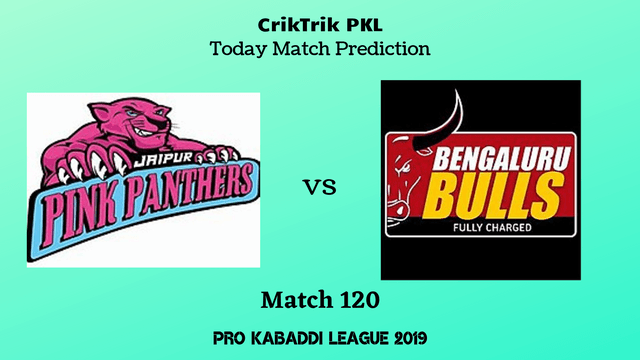 jaipur vs bengaluru match120 prediction - Jaipur Pink Panthers vs Bengaluru Bulls Today Match Prediction - PKL 2019