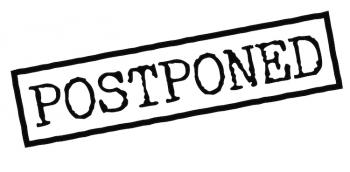 Round 2 Postponed