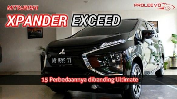 Xpander Exceed, 15 Bedanya Dibanding Ultimate