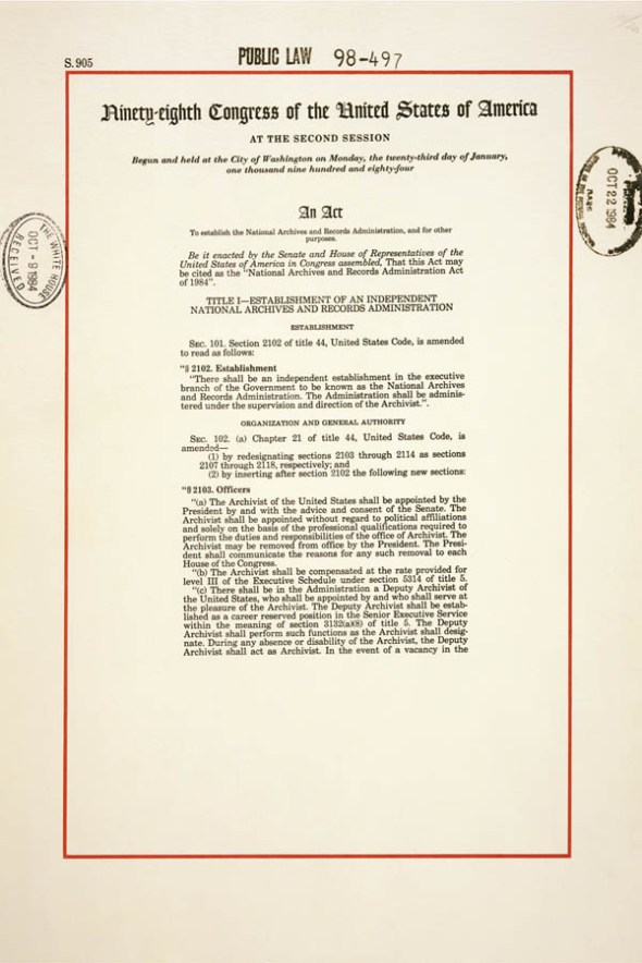 National Archives and Records Administration Act of 1984 October 19, 1984. (General Records of the U.S. Government, National Archives).