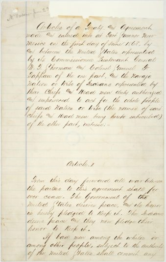 Treaty between the United States Government and the Navajo Indians signed at Fort Sumner, New Mexico Territory, June 1, 1868. (National Archives Identifier 6173067)