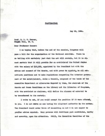 Letter from Dr. John Franklin Jameson of the American Historical Association to Dr. Robert D.W. Connor, who became the first Archivist of the United States. Dated May 28, 1934, Jameson details his desire and support for the creation of the National Archives and accompanying Commission. (National Archives Identifier 12078919).