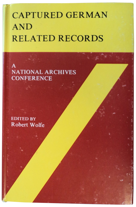 Captured German and Related Records Conference