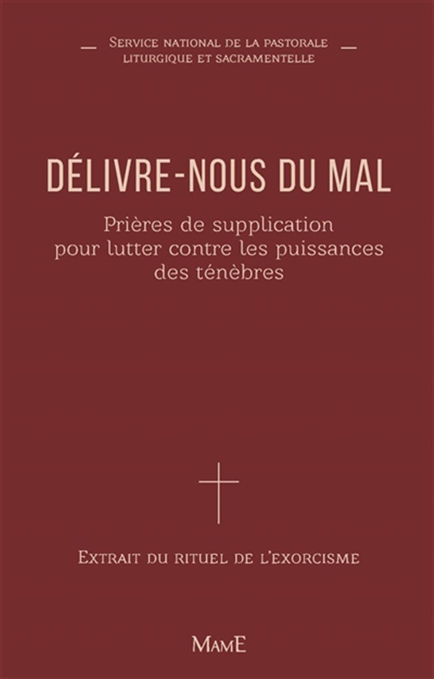 Delivre Nous Du Mal : delivre, Délivre-nous, Prières, Supplication, Lutter, Contre, Puissances, Ténèbres, Distribution, Prologue