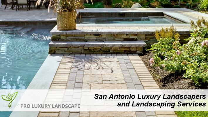 san antonio landscapers and luxury