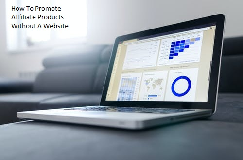 How to promote affiliate products without a website