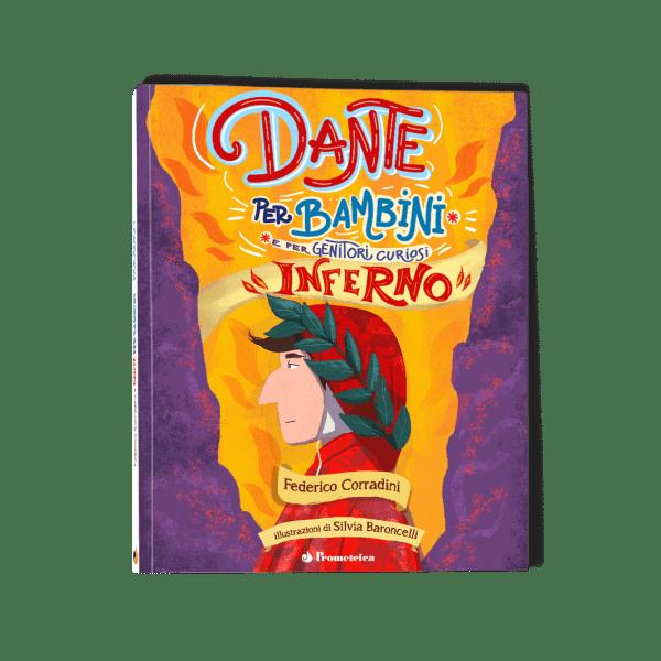 Dante per Bambini e Genitori Curiosi, libro Inferno squared 1 | Prometeica