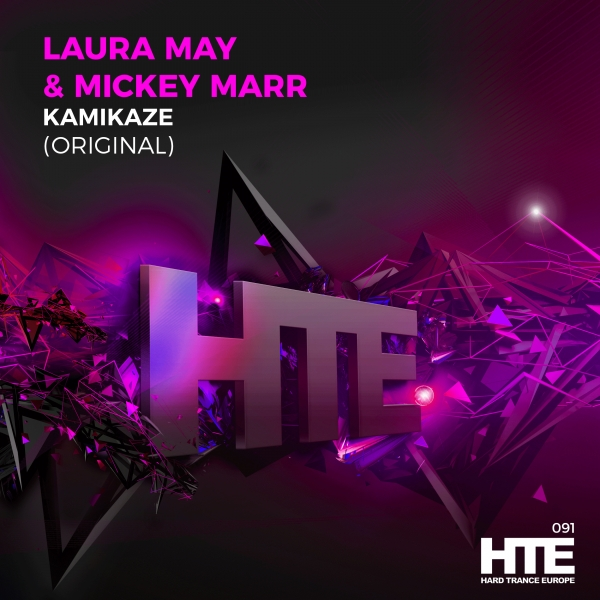 Laura May & Mickey Marr  - Kamikaze  [HTE Recordings ]