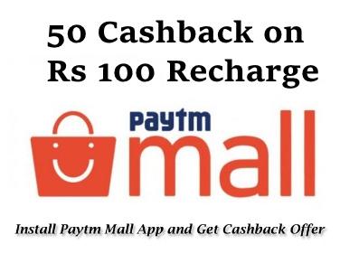 Install Paytm Mall App & Get Rs 50 Cashback