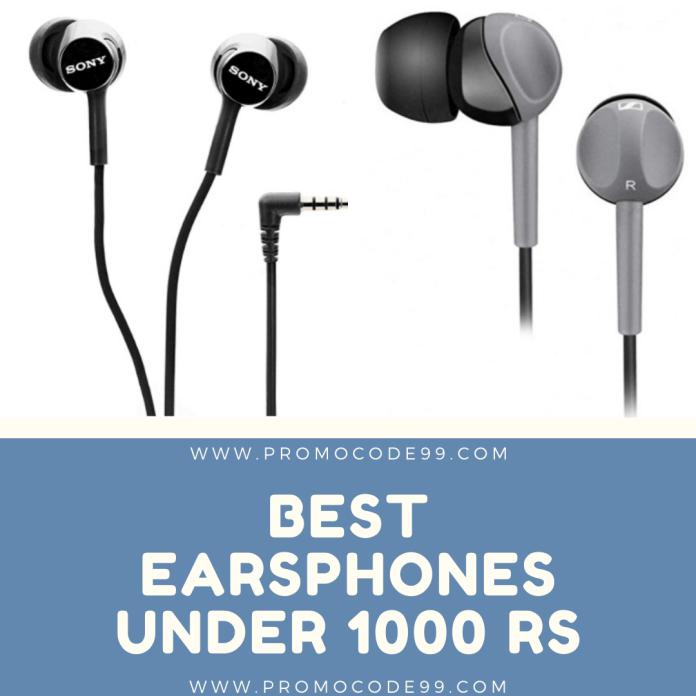 Top 10 Best Earphones under 1000 Rs in India