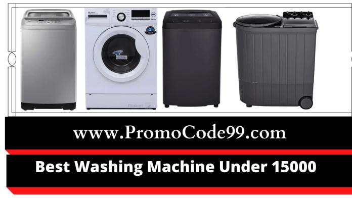 Best Washing Machine under 15000 Rs in India [October 2021]