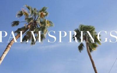 California Dreaming: Audrey Alba Films Celebrates Palm Springs