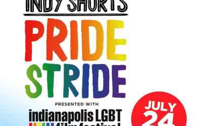Indy Shorts: Pride Stride!