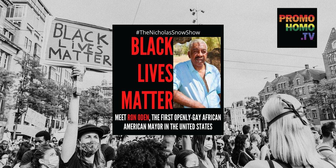 #BlackLivesMatter: Meet Ron Oden—The First Openly-Gay African American elected TO THE OFFICE OF mayor IN THE United States