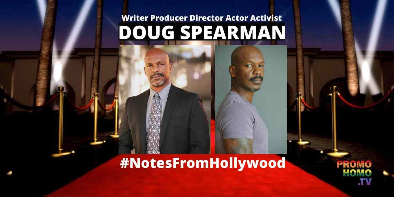 Doug Spearman: Hollywood Renaissance Man