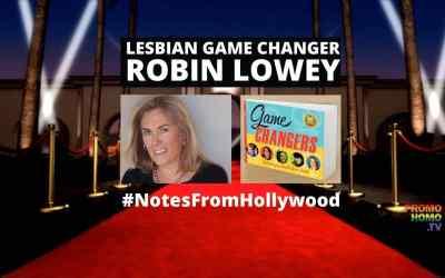 Lesbian Game Changer Robin Lowey