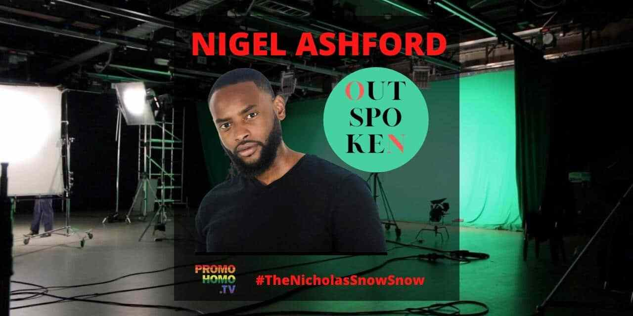 Nigel Ashford – Creator, Producer and Host of OUTspoken