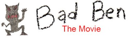Image result for bad ben movie