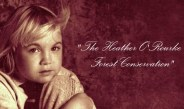 THE HEATHER O'ROURKE FOREST CONSERVATION