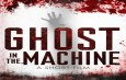 """Interview with """"Ghost in the Machine"""" Writer/Producer Gladys San Juan, and Director/Producer Craig Griffith"""