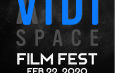 VIDI SPACE Announces First Annual FilmFestival for Independent Filmmakers