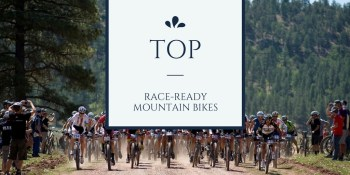 Top Race ready mountain bikes