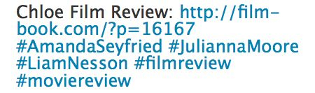 Chloe Movie Review Tweet, Hastags