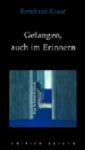 Gefangen auch im Erinnern - Ein Schmutzroman