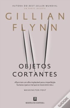 gillian flynn objetos cortantes gone girl