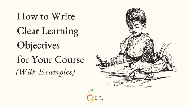 How to Write Clear Learning Objectives for Your Course (With Examples)