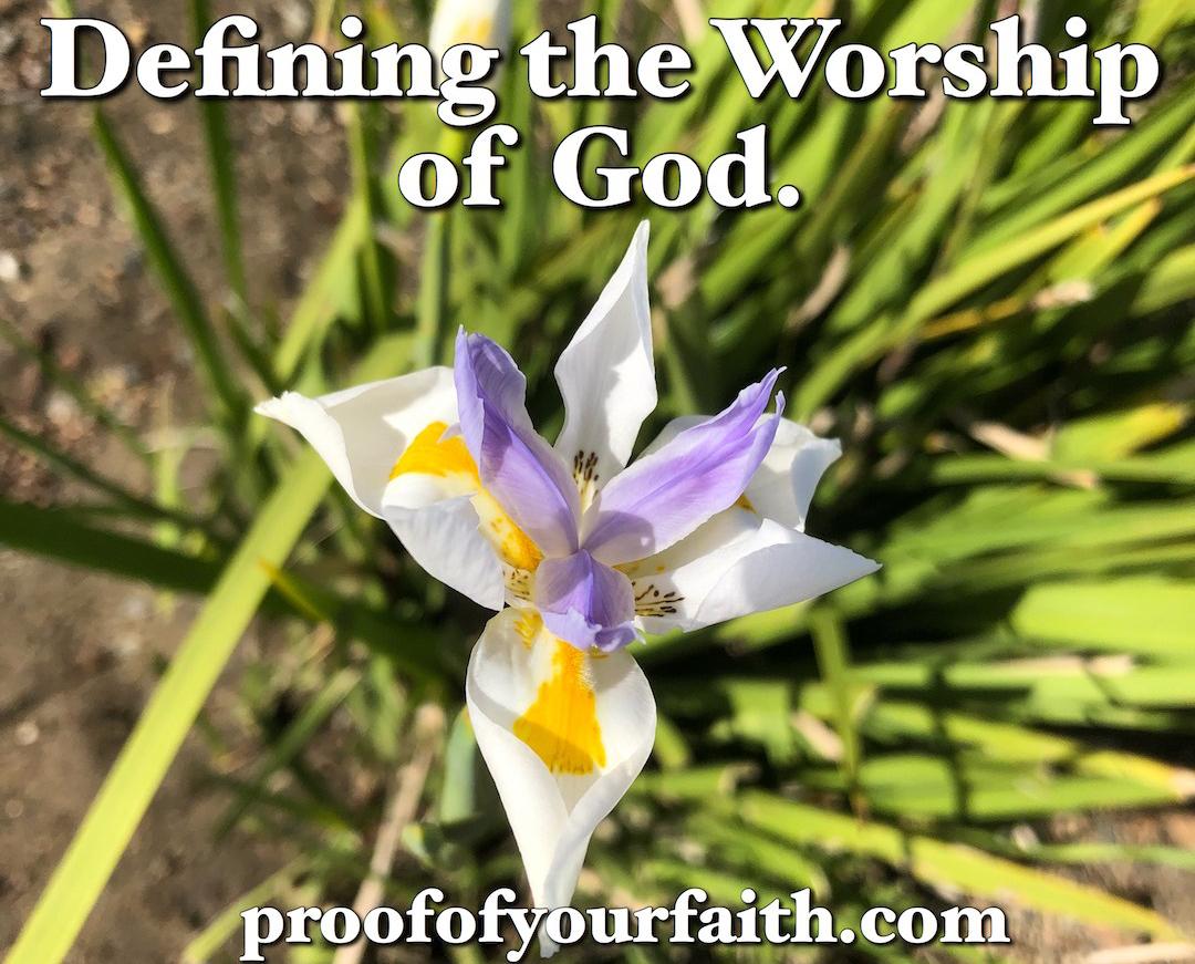 Defining the Worship of God.