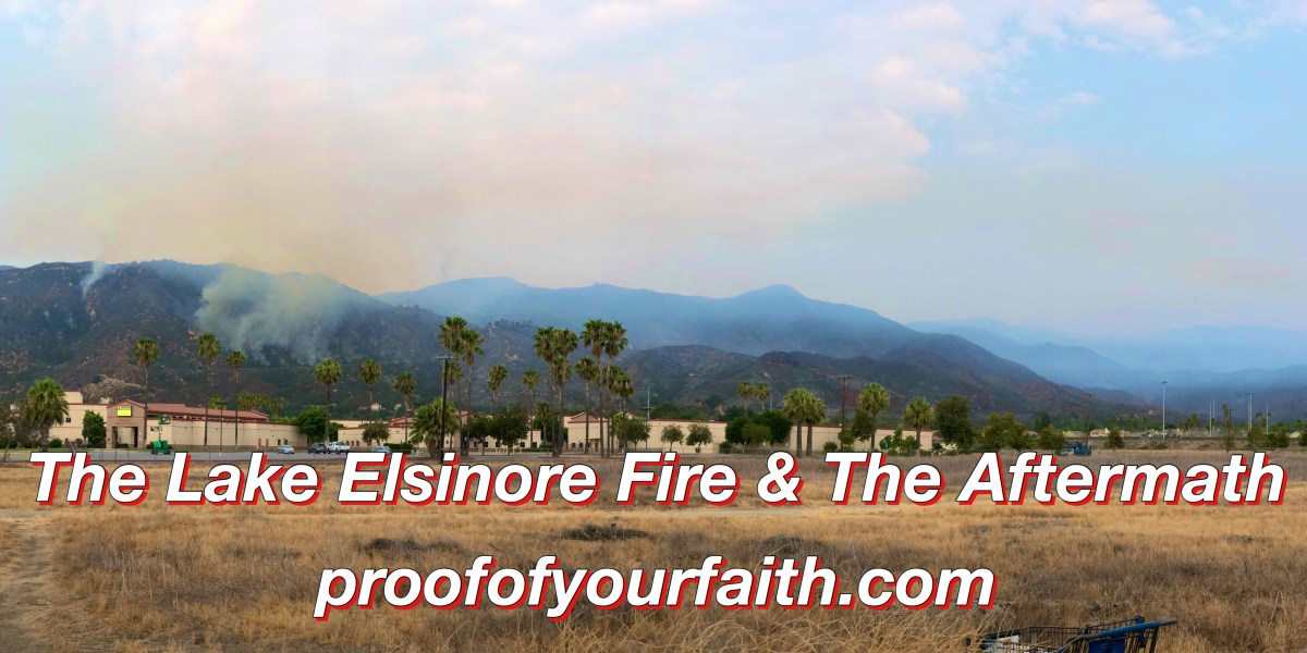 The Lake Elsinore Fire, The Aftermath