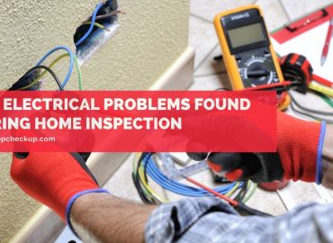 Top Electrical Problems Found During Home Inspection