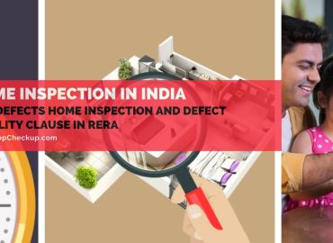 Pre-Defects Home Inspection and Defect Liability Clause in RERA